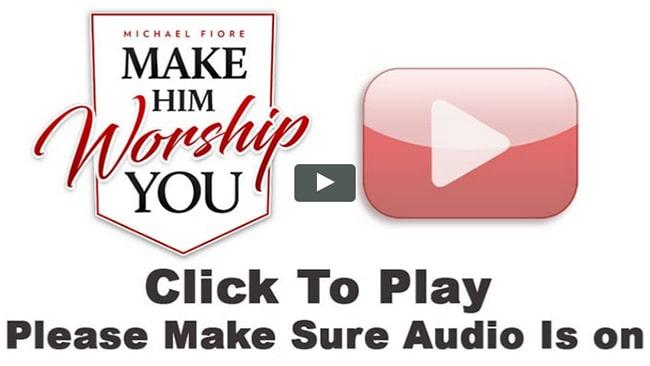 Make Him Worship You Video Preview